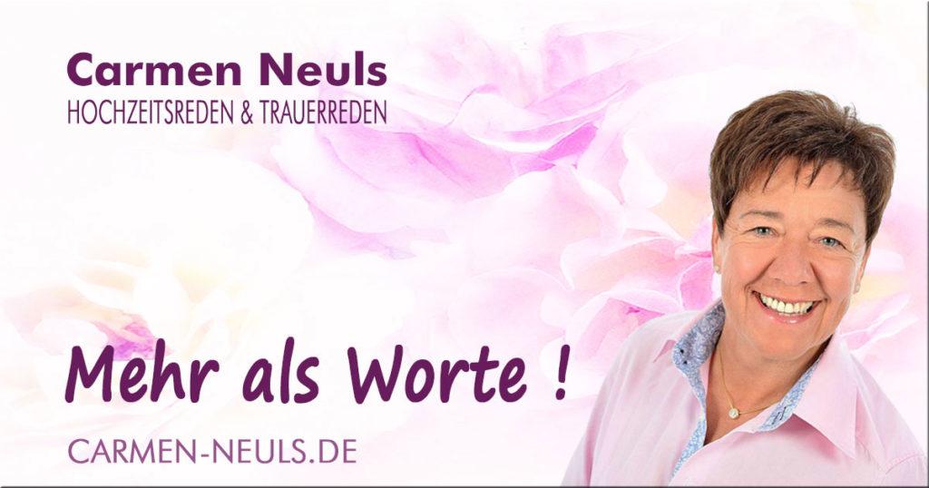Die neue Webseite ist online | Carmen-Neuls | Hochzeitsreden & Trauerreden, die mehr sind als Worte! Hochzeitsrednerin & Trauerrednerin für Hochzeiten und Trauerfeiern in Rheinland-Pfalz (Westerwald), Nordrhein-Westfalen (NRW) und Hessen.